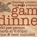 Game Dinner at Bar Sugo | Meet Green & Cheers! | Scoop.it
