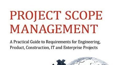 Book Review: Project Scope Management by Jamal Moustafaev: A Practical Approach | Project Management and Quality Assurance | Scoop.it