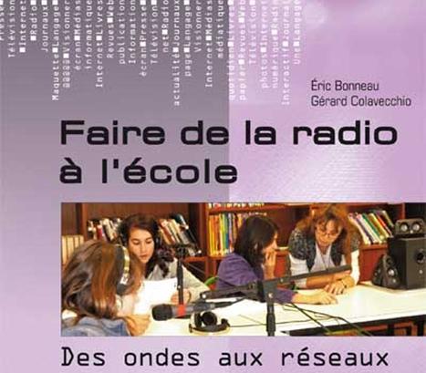 Faire de la radio à l'école - Réseau Canopé #EMI #spme2016 | numérique et éducation musicale | Scoop.it