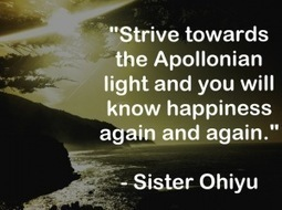 Quote of the Day: Sister Ohiyu on Happiness Inspired By a GrecianDeity | Neither Here Nor There | Scoop.it