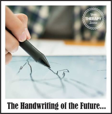 The Handwriting of the Future... | Your Therapy Source - www.YourTherapySource.com | OT mTool Kit | Scoop.it