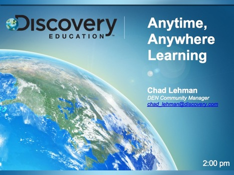 Chad Lehman: Anywhere, Anytime Learnning | DEN PreCon 2012 Resources | Scoop.it