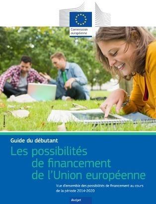 Financement de l'Union européenne : guide du débutant | Avise.org | Ressources associatives : bénévolat, financements, mesure de l'impact social, boite-à-outils | Scoop.it