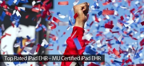 Top Rated iPad EHR - MU Certified iPad EHR | Healthcare IT | Scoop.it