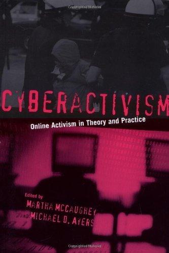 Cyberactivism: Online Activism in Theory and Practice - CyberWar: Si Vis Pacem, Para Bellum | CyberWar | Art and activism | Scoop.it