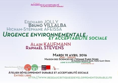 Urgence environnementale et acceptabilité sociale | Réseau AC/DD – Approches Critiques du Développement Durable | Ambiances, Architectures, Urbanités | Scoop.it