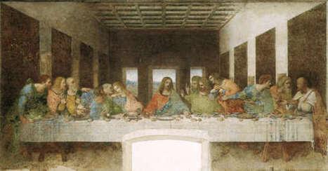 L'ultima Cena di Leonardo a Milano | Capire l'arte | Scoop.it