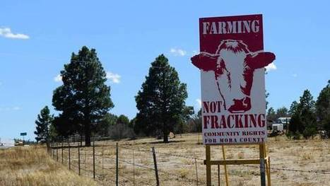 New Mexico county first in nation to ban fracking to safeguard water | Fracking | Scoop.it