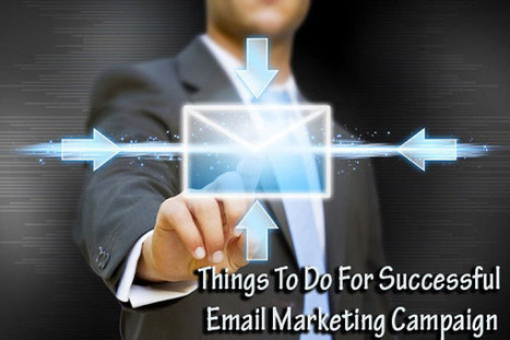 Things To Do For Successful Email Marketing Campaign | Garuda - The Intelligent Mailer | Email Marketing Software | Scoop.it