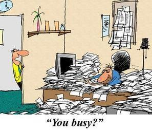 Process Fun: Taking care of Busy-ness by PEX Network Cartoons | Top-Quartile Performance Institute (TQPI) | Scoop.it