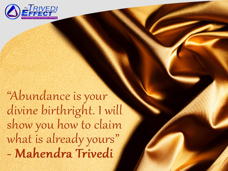 "Join Mahendra Trivedi to ""Unleash your Divine Abundance"" 