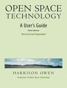 Open Space Technology: A User's Guide epub - Retujydu's notes | Art of Hosting | Scoop.it