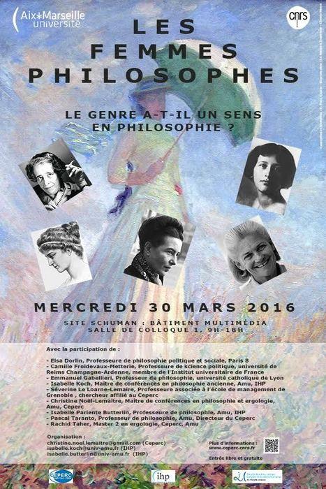 Journ&eacute;e &quot;Les femmes philosophes&quot; &agrave; l'Universit&eacute; Aix-Marseille <br/>mardi 30 mars :&nbsp;Le genre a-t-il un sens en philosophie ? | Philosophie en France | Scoop.it