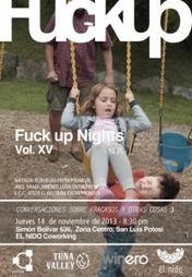«FuckUp Night», Une «Nuit» Pour Parler De Ses Erreurs | Entrepreneurs du Web | Scoop.it