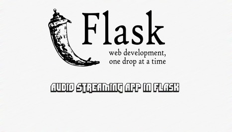 Create a Simple Music Streaming App with Flask | Python Tips | Scoop.it
