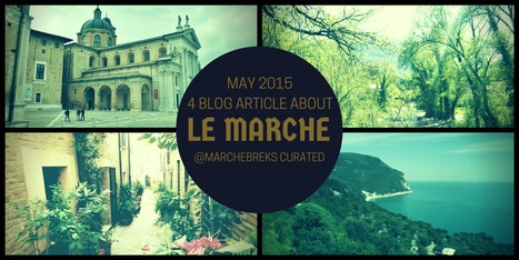 Top 4 articles about Le Marche to read in this week end | Le Marche another Italy | Scoop.it