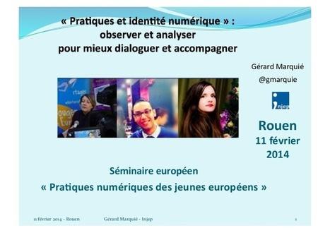 Pratiques et identité numérique des jeunes  | I... | Identité numérique | Scoop.it