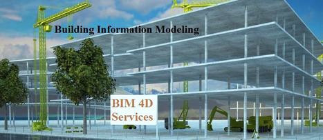 Benefits of Building Information Modeling Services | Bim Knowledge | Scoop.it