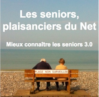 Les seniors, plaisanciers du Net | UseNum - Senior | Scoop.it