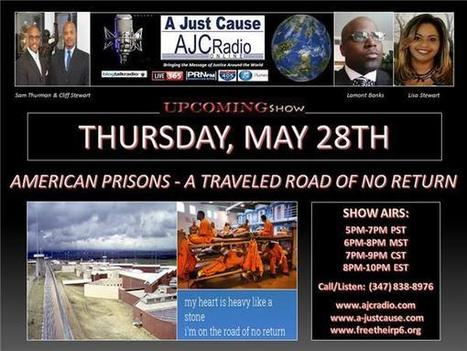A Just Cause - American Prisons - A Traveled Road of No Return | SocialAction2015 | Scoop.it