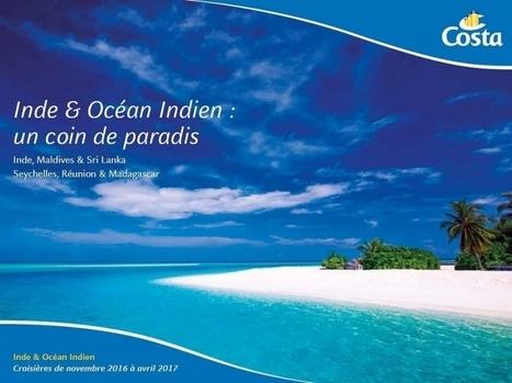 Costa Croisières édite une nouvelle brochure consacrée à l'Inde et l'Océan Indien | French speaking media | Scoop.it