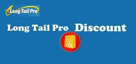 Long Tail Pro Discount: Grab It On Low Cost | blog | Scoop.it
