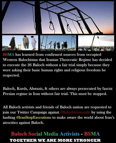 #StopIranExecutions   | Baloch human rights defenders in trouble!  PLZ tweet support! | Human Rights and the Will to be free | Scoop.it