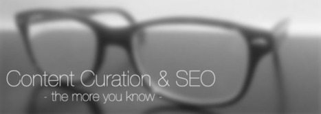 6 Facts About Content Curation and SEO You May Not Know | Social Media Tips, News, and Tools | Scoop.it