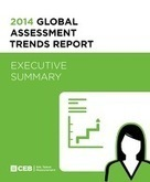CEB - Global Assessment Trends Exec Summary | Employee Engagement Made Easy! | Scoop.it