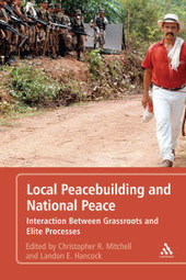 Book Review: Local Peacebuilding and National P... | Conflict transformation, peacebuilding and security | Scoop.it
