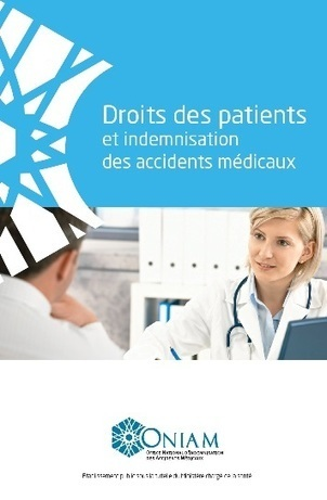 Droit des patients et indemnisation des accidents médicaux | Conseil National de l'Ordre des Médecins | Avocat Grenoble - Responsabilité médicale et Préjudice corporel | Scoop.it