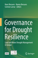 Governance for Drought Resilience. Land and Water Drought - Hans Bressers,  Nanny Bressers, Corinne| Larrue - Springer | CIST - sciences du territoire | Scoop.it