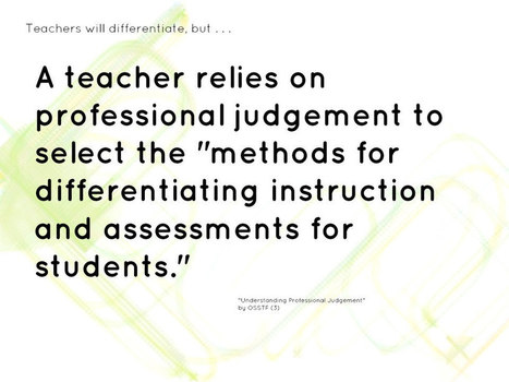 "Educational Postcard:  ""Teachers will differentiate, but a teacher relies on professional judgement to....."" 