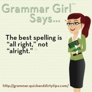"""""""All Right"""" Versus """"Alright"""" 
