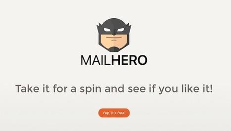 Mailhero, para reenviar solamente los correos que nos interesen a nuestra dirección de email real | Educación Virtual UNET | Scoop.it