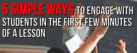 How to Engage Students in the First few Minutes | Ken's Odds & Ends | Scoop.it