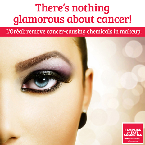 L'Oreal: Cosmetics With Cancer Chemicals are Not So Glamorous! | Breast Cancer News | Scoop.it