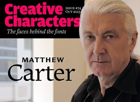 MyFonts: Creative Characters interview with Matthew Carter, October 2013 | M-learning, E-Learning, and Technical Communications | Scoop.it