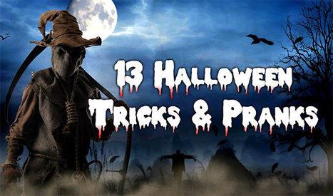 13 Easy Halloween Tricks & Pranks | DailyVideosTV | Scoop.it