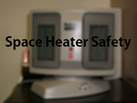 Space heater safety tips - WBRC | Personal Safety | Scoop.it