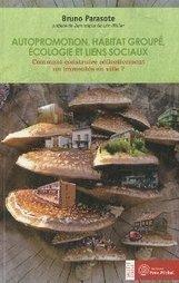 Autopromotion, habitat groupé, écologie et liens sociaux- Bruno ... | Immobilier participatif | Scoop.it