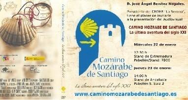 La Serena: El Camino Mozárabe de Santiago en FITUR 2014 | Camino Mozarabe - Via de la Plata | Scoop.it