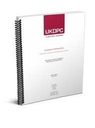 UKDPC » A Fresh Approach to Drugs: the final report of the UK Drug Policy Commission | Addictions | Scoop.it