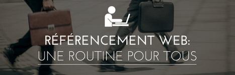 SEO – Une routine pour tous | SEO | Scoop.it
