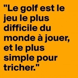Citation Golf de Dave Hill | Le Meilleur du Golf | Scoop.it