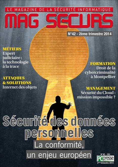 Numéro 42 de Mag Securs : #Sécurité des données personnelles et #Conformité un enjeu européen #Cybercriminalité #Cloud | #Security #InfoSec #CyberSecurity #Sécurité #CyberSécurité #CyberDefence & #DevOps #DevSecOps | Scoop.it