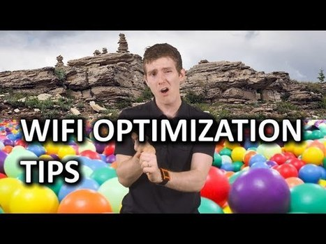 Everything You Need to Know About Optimizing Your Wi-Fi in One Video | Bazaar | Scoop.it