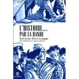 MSHIS11 Bande Dessinée et Histoire (atelier 4.5.2010) | | BD et histoire | Scoop.it