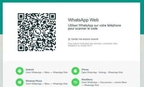 Grâce au QR Code, surveiller les conversations sur WhatsApp Web devient très simple | For a best consideration of Cybersecurity challenges in Africa | Scoop.it