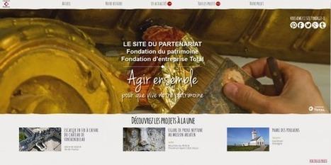 IL Y A 1 AN...La Fondation du patrimoine et la Fondation d'entreprise Total renouvellent leur partenariat triennal | Clic France | Scoop.it